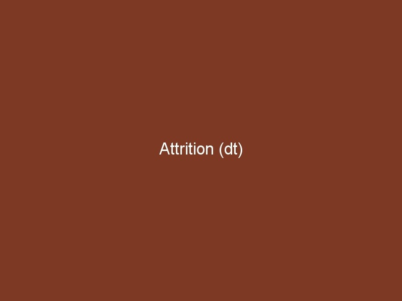 Attrition (dt)