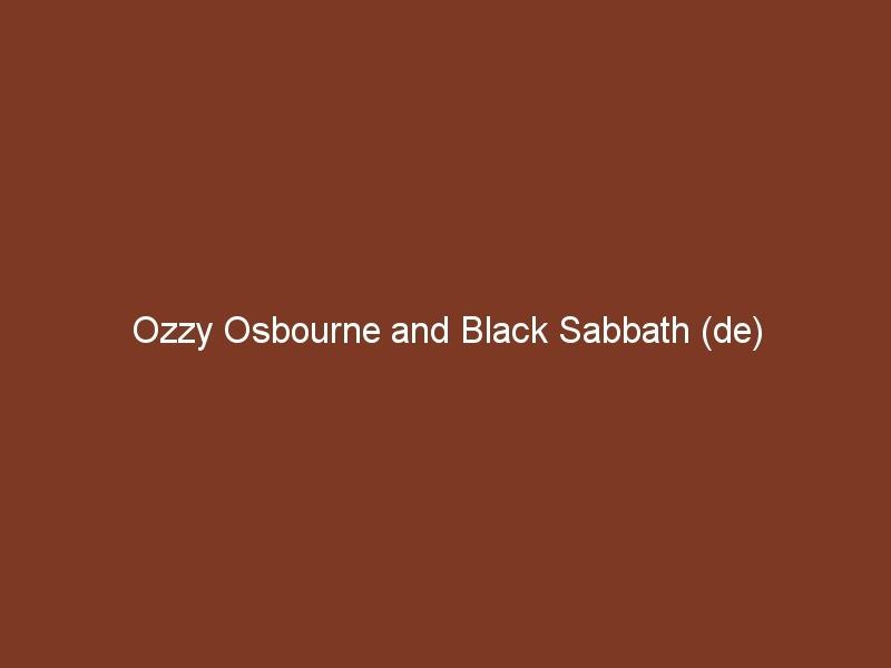 Ozzy Osbourne and Black Sabbath (de)